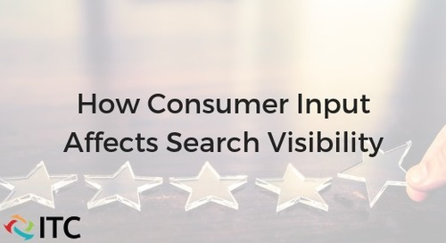 How Consumer Input Affects Search Visibility