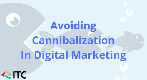 Avoiding Cannibalization in Digital Marketing
