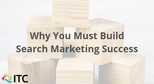 Why You Must Build Search Marketing Success