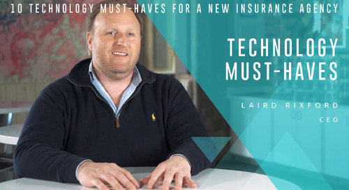 10 Technology Must-Haves for a New Insurance Agency