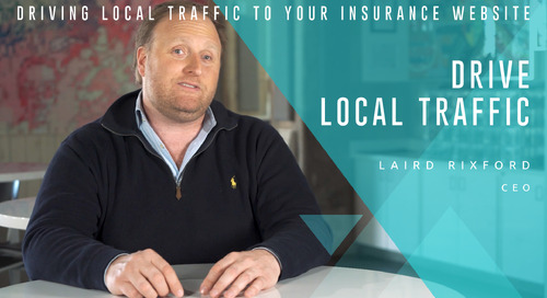 Driving Local Traffic to Your Insurance Website