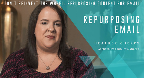 Don't Reinvent the Wheel: Repurposing Content for Email