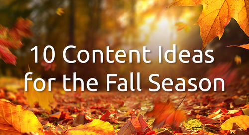 10 Amazing Content Ideas for Fall That'll Spike Your Traffic