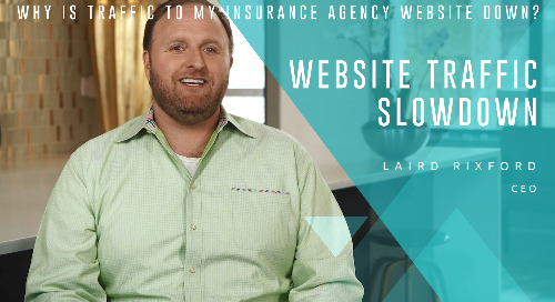 Why is Traffic to My Insurance Agency Website Down?