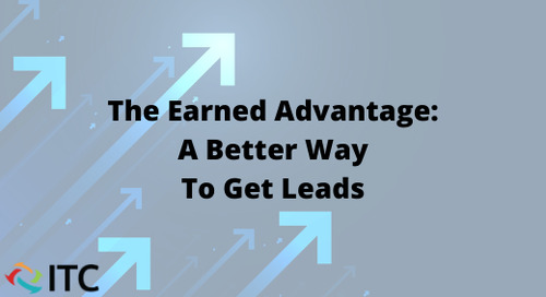 The Earned Advantage: A Better Way to Get Leads