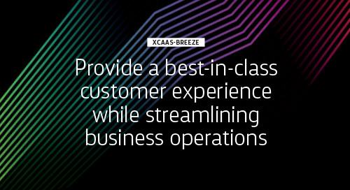 Streamline your operations with xCaaS-Breeze