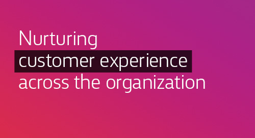 [Article] Nurturing customer experience across the organization