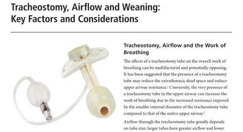 Tracheostomy, Airflow, and Weaning: Key Factors and Considerations