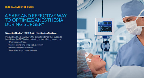 Clinical Evidence Guide: A Safe and Effective Way to Optimize Anesthesia During Surgery