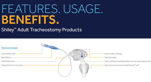 Shiley™ Adult Tracheostomy Products [Read More]