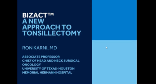 Webinar: A New Approach in Tonsillectomy with Dr. Ron Karni