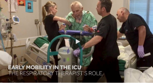 Video: The Respiratory Therapist's Role in Early Mobility