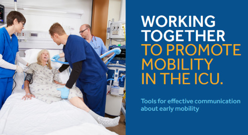 Tools for Effective Communication About Early Mobility