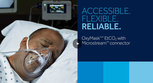 OxyMask™ etCO2 with Microstream™ Connector Application Overview