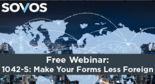 Webinar: 1042-S: Make Your Forms Less Foreign