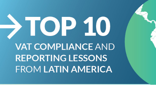 Infographic: Top 10 VAT Compliance and Reporting Lessons from LATAM