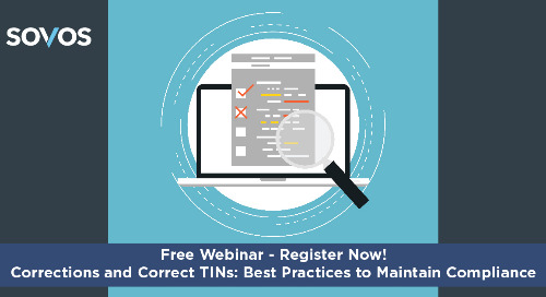 Webinar: Corrections and Correct TINs: Best Practices to Maintain Compliance