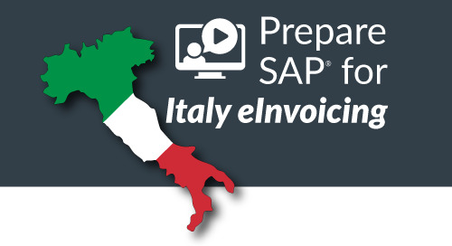 SAPInsider Webinar: Prepare SAP for Italy's Mandated Electronic Invoicing