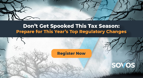 Webinar: Don't Get Spooked This Tax Season: Prepare for This Year's Top Regulatory Changes