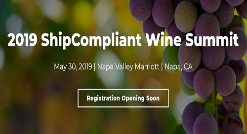 2019 GCS ShipCompliant Wine Summit | May 29-30 | Napa, CA