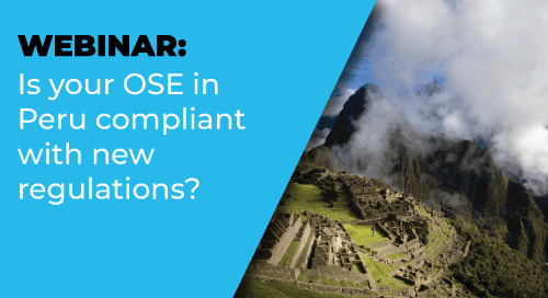 Webinar On-Demand: Is your eInvoicing provider compliant with the new OSE regulations in Peru?