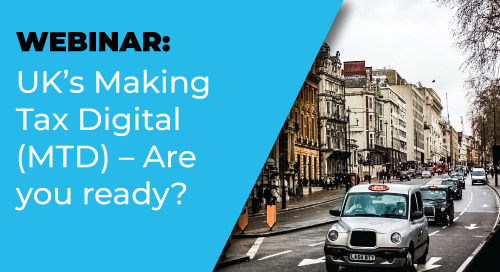 Webinar: UK's Making Tax Digital (MTD) – Are you ready?