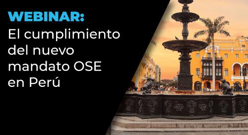 Webinar: El cumplimiento del nuevo mandato OSE en Perú