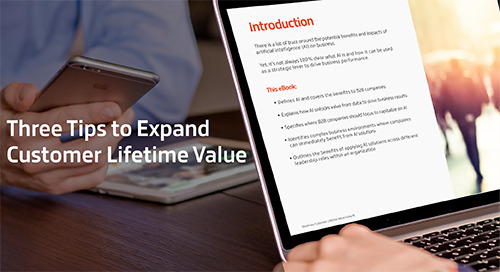 Three Tips to Expand Customer Lifetime Value
