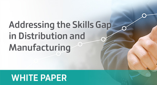 Addressing the Skills Gap in Distribution and Manufacturing