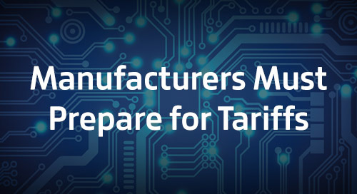 Tariffs: Manufacturers Are Ill-Equipped for Raw Material Cost Hikes