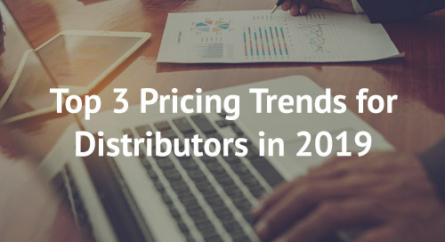 Top 3 Pricing Trends for Distributors in 2019
