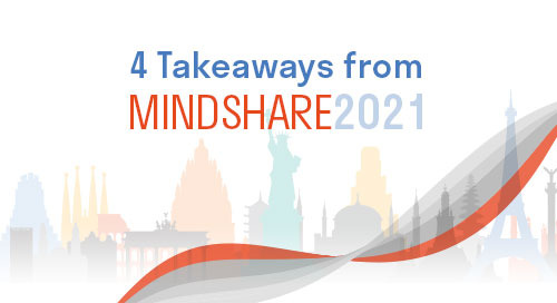 4 Takeaways from MindShare 2021
