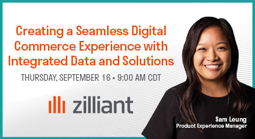 [WEBINAR] Creating a Seamless Digital Commerce Experience with Integrated Data and Solutions