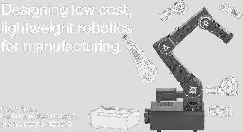 Webinar: Lightweight, Low Cost Robotics for Manufacturing