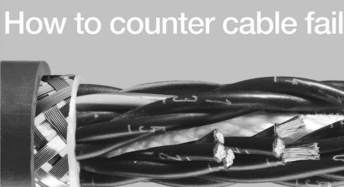 Webinar - Prevent Cable Failure in Dynamic Applications