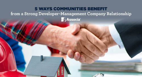 5 Ways Communities Benefit from a Strong Developer-Management Company Relationship