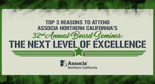 Top 3 Reasons to Attend Associa Northern California's 32nd Annual Board Seminar