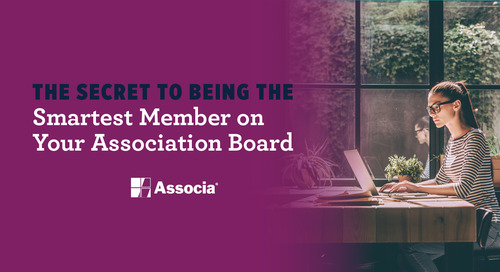 The Secret to Being the Smartest Member on Your Association Board