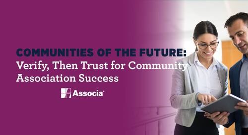 Communities of the Future: Verify, Then Trust for Community Association Success