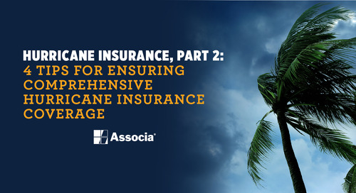 Hurricane Insurance, Part 2: 4 Tips for Ensuring Comprehensive Hurricane Insurance Coverage