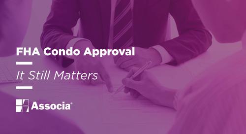 FHA Condo Approval: It Still Matters