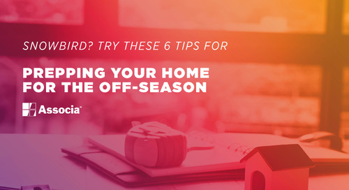Snowbird? Try These 6 Tips for Prepping Your Home for the Off-season