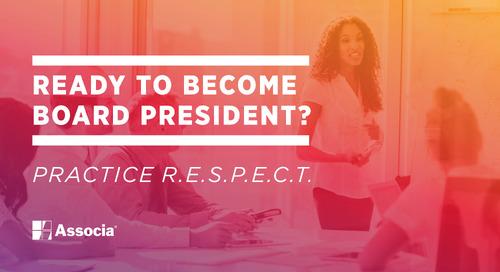 Ready to Become Board President? Practice R.E.S.P.E.C.T.