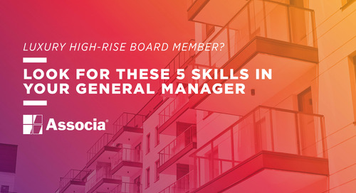 Luxury High-Rise Board Member? Look for these 5 Skills in Your General Manager