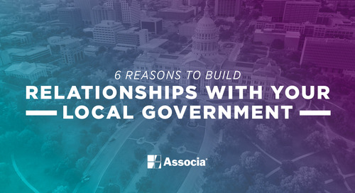 6 Reasons to Build Relationships with Your Local Government