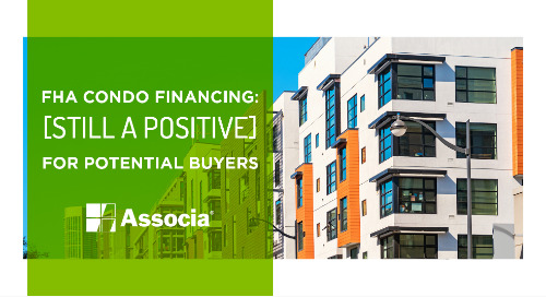 FHA Condo Financing: Still a Positive for Potential Buyers