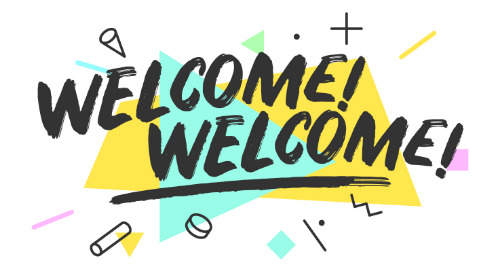 Welcome! Welcome!