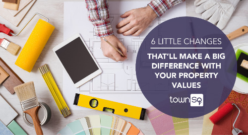 Partner Post: 6 Little Changes That'll Make a Big Difference with Your Property Values