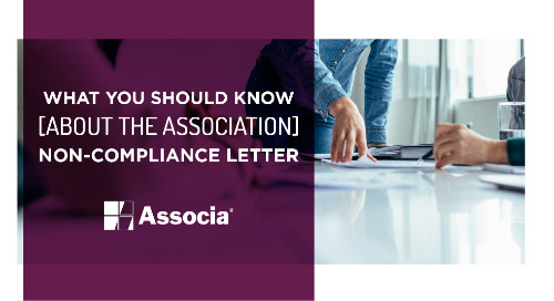 Management Corner: What You Should Know About the Association Non-Compliance Letter
