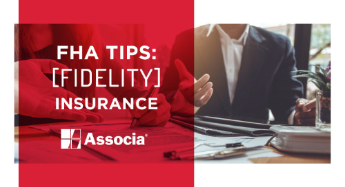 FHA Tips: Fidelity Insurance